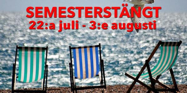 Semesterstängt 22:a juli - 3:e augusti